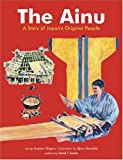 The Ainu: A Story of Japan's Original People