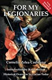 Book cover from For My Legionaries by Corneliu Zelea Codreanu