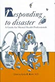 img - for Responding to Disaster: A Guide for Mental Health Professionals (East European Monograph) book / textbook / text book