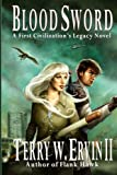 img - for Blood Sword: A First Civilization's Legacy Novel (Volume 2) book / textbook / text book