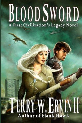 Blood Sword: A First Civilization's Legacy Novel (Volume 2)