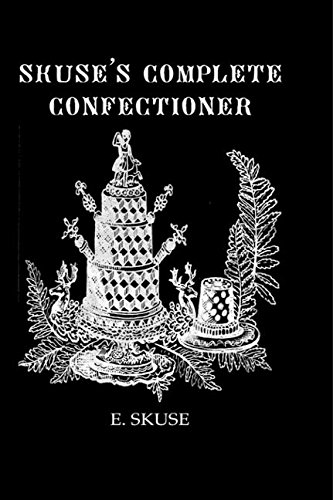 Skuse'S Complete Confectioner (Kegan paul Library of Culinary Arts) by Brand: Routledge