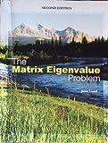 The Matrix Eigenvalue Problem, Lund, John, 0757584926