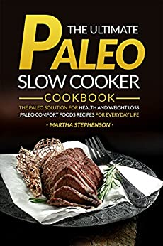 Ultimate Paleo Slow Cooker Cookbook ebook
