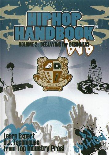 Hip Hop Handbook: Deejaying for Beginners - Start your DJ career today