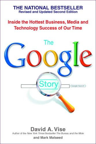 The Google Story: Inside the Hottest Business, Media, and Technology Success of Our Time (Paperback)-cover