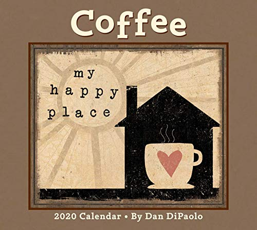 Coffee 2020 Deluxe Wall Calendar by Dan DiPaolo