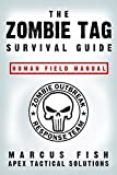 The Zombie Tag Survival Guide: Human Field Manual