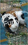 Hairy Furry: The things of Hairy Furry you should know.