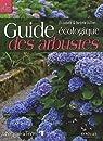 Guide écologique des arbustes : Ornement, fruitier, forestier par Jullien