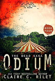 Odium IV: The Dead Saga by [Riley, Claire C.]