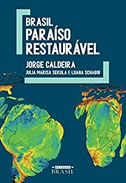 Brasil: Paraíso restaurável