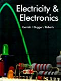 Electricity and Electronics, Howard H. Gerrish and William Dugger, 1566374367