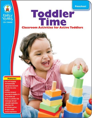 Carson-Dellosa Toddler Time Classroom Activities for Active Toddlers Resource Book (Early Years)