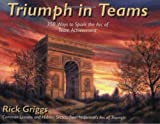img - for Triumph in Teams: 350 Ways to