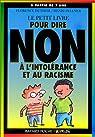 Le petit livre pour dire non à l'intolérance et au racisme par Dutheil