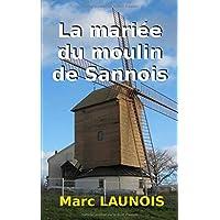 La mariée du moulin de Sannois: une enquête de Colette