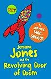 Jemima Jones and the Revolving Door of Doom