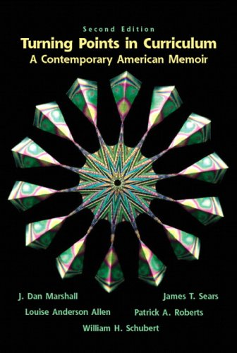 Turning Points in Curriculum: A Contemporary American Memoir