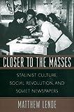Closer to the Masses, Matthew Lenoe, 0674013190