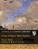 img - for Songs of Sigma Alpha Epsilon book / textbook / text book