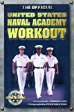 img - for The Official United States Naval Academy Workout (Official Five Star Fitness Guides) book / textbook / text book