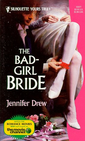 book cover of The Bad Girl Bride