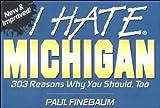 Paul Finebaum Best Deals - I Hate Michigan (I Hate series)
