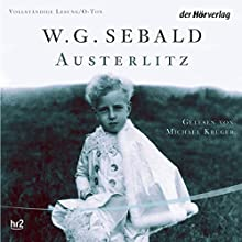 Austerlitz Audiobook by W. G. Sebald Narrated by Michael Krüger, W. G. Sebald