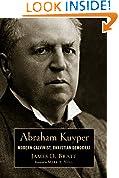 #4: Abraham Kuyper: Modern Calvinist, Christian Democrat (Library of Religious Biography (LRB))