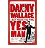 [(Yes Man)] [Author: Danny Wallace] published on (June, 2006)