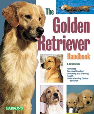 Read Online Golden Retriever Handbook, The (Barron's Pet Handbooks) PDF