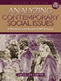 Analyzing Contemporary Social Issues: A Workbook with Student CHIP Software (2nd Edition)