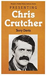 Presenting Chris Crutcher (Twayne's United States Authors Series)