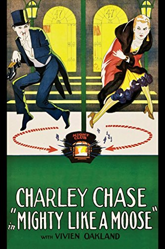 ArtParisienne Mighty Like a Moose Charley Chase 20x30 Poster Semi-Gloss Heavy Stock Paper Print