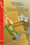 img - for Parade Day: A Story from Disney's the Hunchback of Notre Dame (Disney First Readers-Level 3) book / textbook / text book