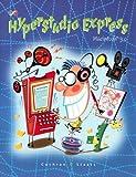 Hyperstudio Express Macintosh 3. 0, David W. Cochran and Robert A. Staats, 0538658177