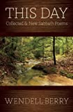 img - for This Day: Collected & New Sabbath Poems book / textbook / text book