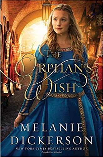 Image result for the orphan's wish melanie dickerson