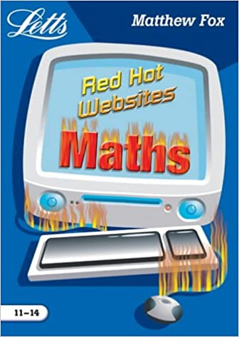 Red Hot Maths Websites (11-14) (Key Stage 3 Red Hot Websites)