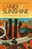 Land of Sunshine: An Environmental History of Metropolitan Los Angeles (Pittsburgh Hist Urban Environ)