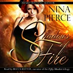 Shadows of Fire | Nina Pierce