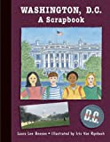 Washington, D.c.: A Scrapbook