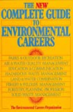The New Complete Guide To Environmental Careers, Bill Sharp, 1559631783