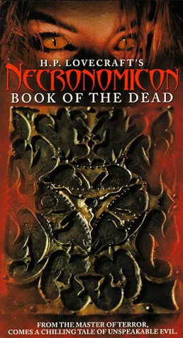 H.P. Lovecraft's Necronomicon: Book of the Dead [VHS]
