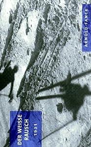 Der weiße Rausch [VHS]
