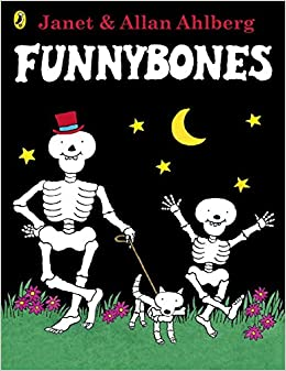 Funnybones featured heavily in my childhood bedtime stories!
