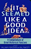 It Seemed Like a Good Idea..., William R. Forstchen and Bill Fawcett, 0380807718