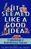 It Seemed Like a Good Idea..., William R. Forstchen and Bill Fawcett, 0380807718
