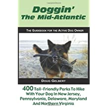 Doggin' The Mid-Atlantic: 400 Tail-Friendly Parks To Hike With Your Dog